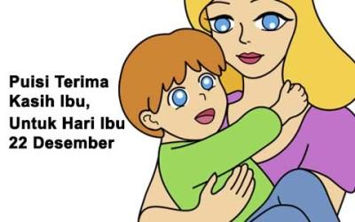 Puisi Terima Kasih Ibu - Untuk Hari Ibu 22 Desember
