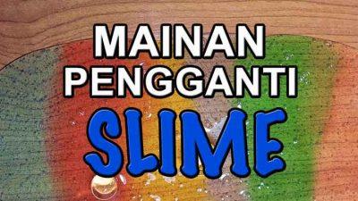 Mainan Penganti Slime Sederhana Dari Tepung Jagung Atau Tepung Tapioka