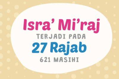 Peristiwa Isra Mi'raj Secara Singkat