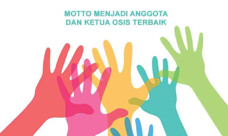 Slogan Atau Motto Menjadi Anggota Dan Ketua Osis Terbaik Penulis Cilik