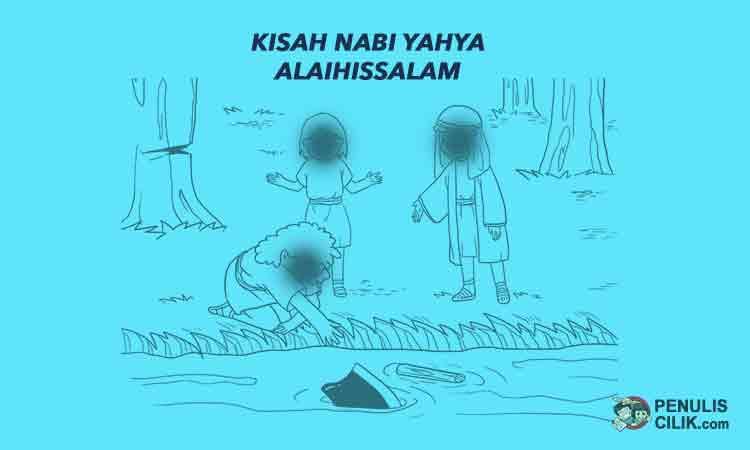 Kisah Nabi Yahya Alaihissalam Singkat Penulis Cilik