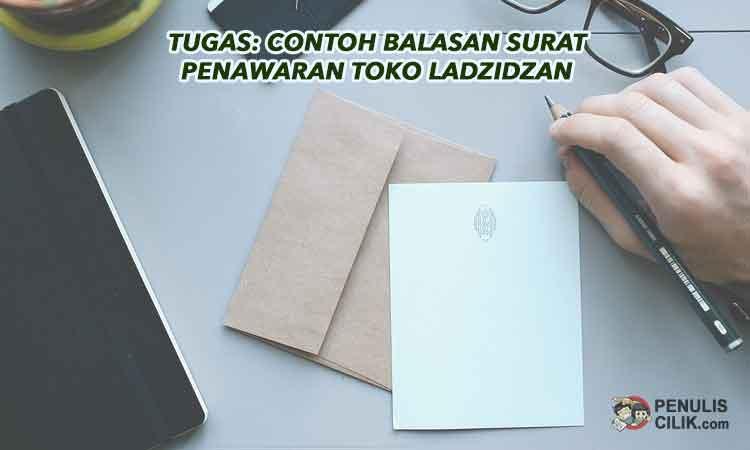 Tugas Contoh Balasan Surat Penawaran Toko Ladzidzan