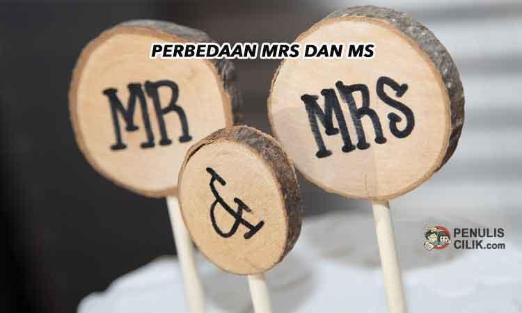 Perbedaan Mrs dan Ms serta Miss dan Mr, jelaskan ...