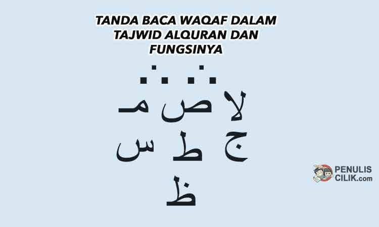 Tanda Baca Waqaf Dalam Tajwid Alquran Dan Fungsinya Penulis Cilik