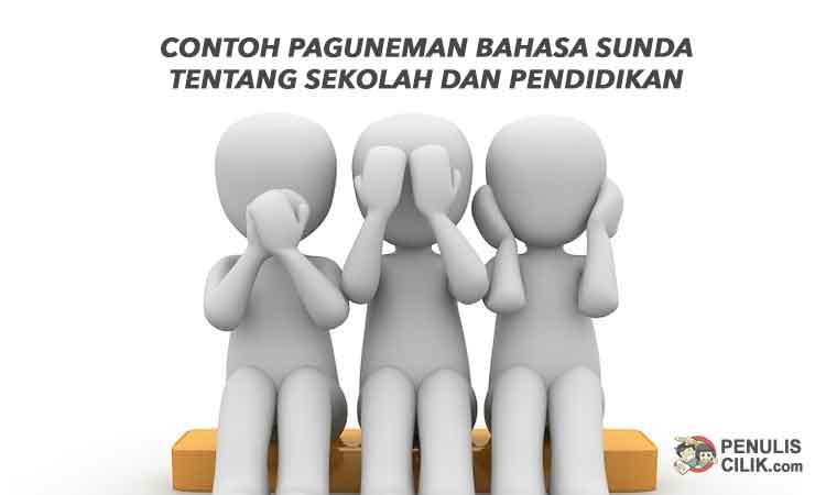 Contoh Paguneman Bahasa Sunda Tentang Sekolah Dan Pendidikan Penulis Cilik