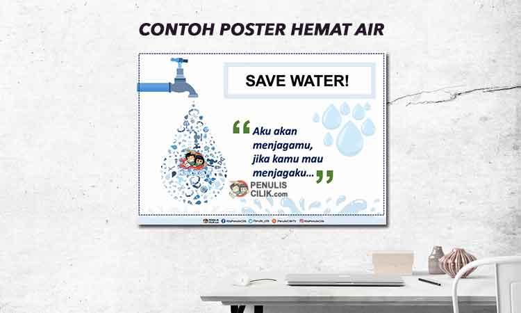 Contoh Poster Hemat Air Untuk Anak Sd Penulis Cilik