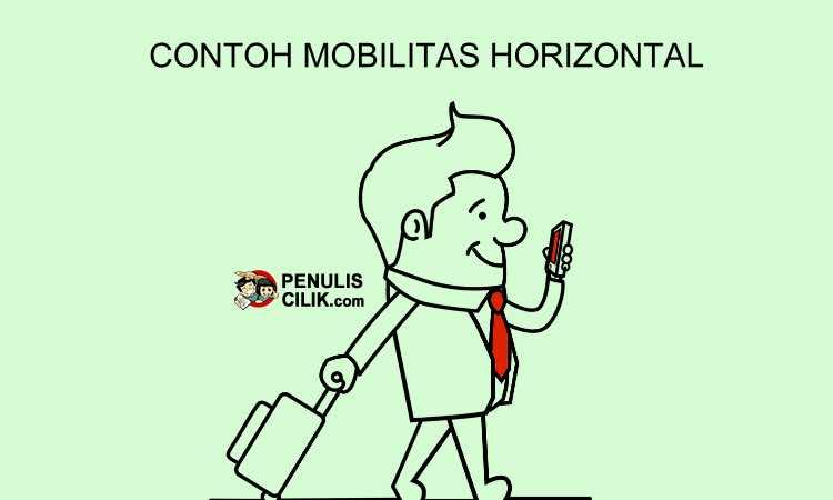 Contoh mobilitas horizontal, jelaskan! - Penulis Cilik