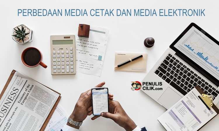 Perbedaan Media Cetak Dan Media Elektronik Beserta Contoh Penulis Cilik