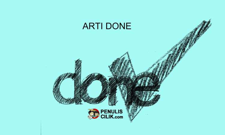 Arti Done Dalam Bahasa Indonesia Dan Inggris Penulis Cilik