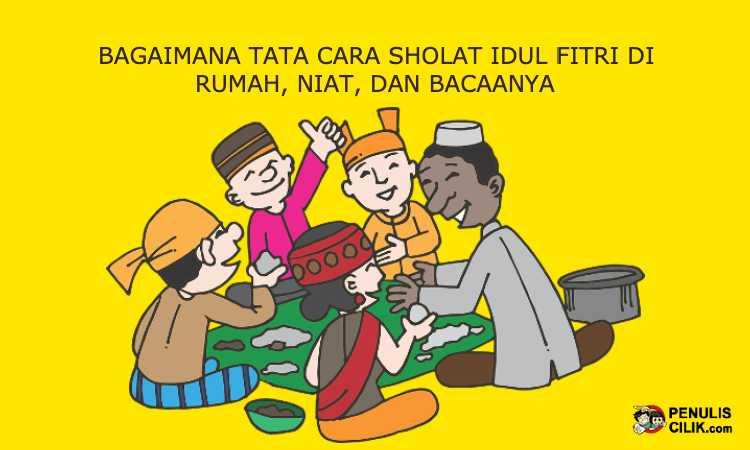 Bagaimana Tata cara Sholat Idul Fitri di Rumah, Niat, dan ...